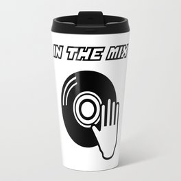 IN THE MIX Travel Mug