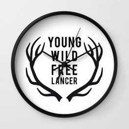 Young, wild, freelancer Wall Clock