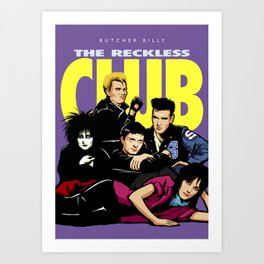 The Reckless Club Art Print