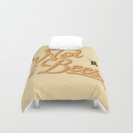Not The Bees Duvet Cover