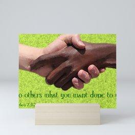 Do To Others... Mini Art Print