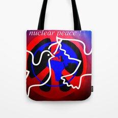 nuclear peace. Tote Bag