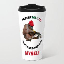 I Will Build The Wall Myself Travel Mug