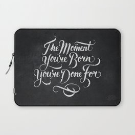Done For Laptop Sleeve