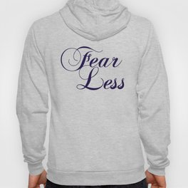 Fearless in a beautiful cloudy sky Hoody