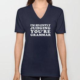 I'm Silently Judging You're Grammar Unisex V-Neck