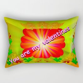 You are my valentines ... Rectangular Pillow