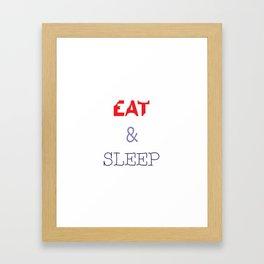 EAT & SLEEP Framed Art Print