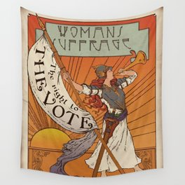 Women's Suffrage - The Right To The Vote Wall Tapestry