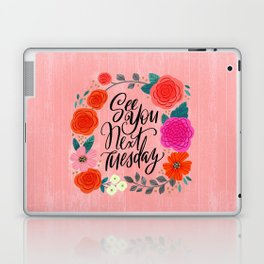 Pretty Sweary 2.0: See You Next Tuesday Laptop & iPad Skin