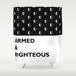 Armed & Righteous Shower Curtain