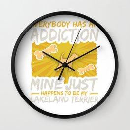 Lakeland Terrier  Funny Dog Addiction Wall Clock