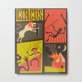 Trouble at the Circus Metal Print