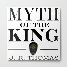 Myth of the King cover Metal Print