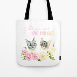 All You Need Is Love And Cats Tote Bag