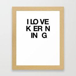NICE KERNING Framed Art Print