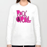 rock and roll Long Sleeve T-shirts featuring Rock & Roll by Chelsea Herrick