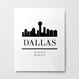 DALLAS TEXAS BLACK SILHOUETTE SKYLINE ART Metal Print