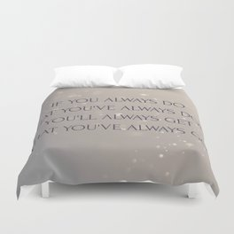 Always Duvet Cover