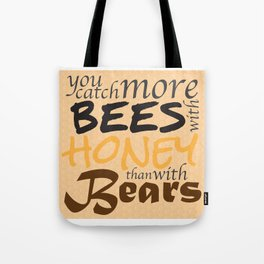 Catch More Bees! Tote Bag