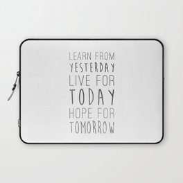 Learn from Yesterday Laptop Sleeve