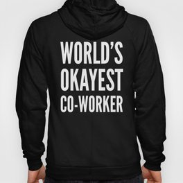 World's Okayest Co-worker (Ultra Violet) Hoody