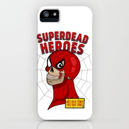 Superdead heroes: spider-dead iPhone Case