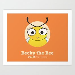 Becky the Bee Art Print