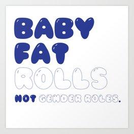 CHUBBY BABY Art Print