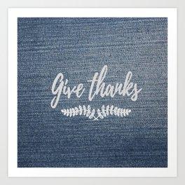 Give Thanks on Denim Art Print