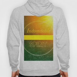 Indomitable Spirit Hoody
