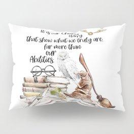 Our Choices Pillow Sham