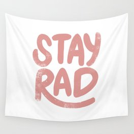 Stay Rad Vintage Pink Wall Tapestry