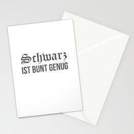 Schwarz ist Bunt genug Lustiger Spruch für Mann und Frau Stationery Cards