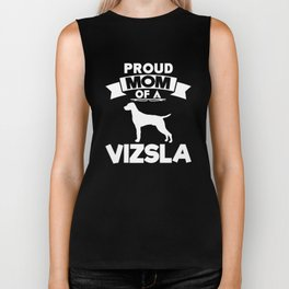 Proud Mom Of A Vizsla Dog Lover T-Shirt Biker Tank