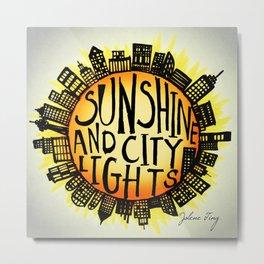 Sunshine and City Lights Metal Print