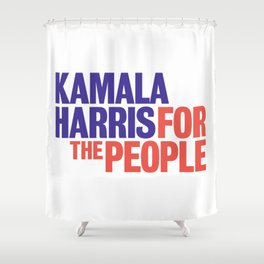 Kamala Harris for the People 2020 elections Shower Curtain