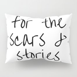 """FOB lyrics """"for the scars and stories"""" Pillow Sham"""