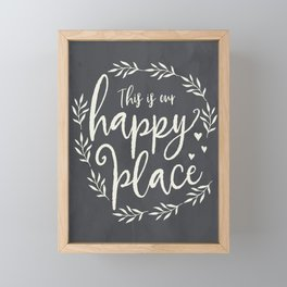 This is Our Happy Place Farmhouse Sign Framed Mini Art Print