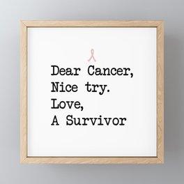 Nice Try, Cancer (Black Text) Framed Mini Art Print