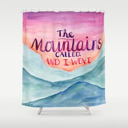 The Mountains Called Shower Curtain