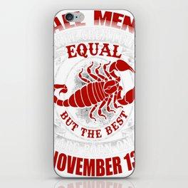 Best-Men-Are-Born-on-November-13---Scorpio---Sao-chép---Sao-chép iPhone Skin