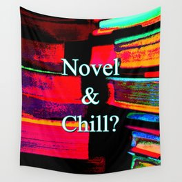 Novel & Chill? Wall Tapestry