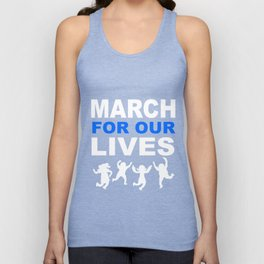 march for our live shirt Unisex Tank Top