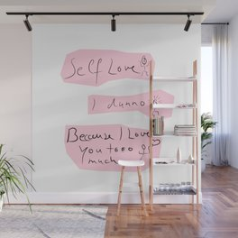 Funny Love Quote #1 #minimal #typo #art #society6 Wall Mural