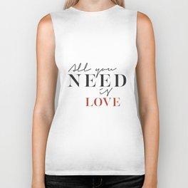 All you need is love. Biker Tank