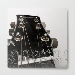 You Are My Sunshine, acoustic guitar Metal Print