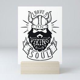 I have a viking soul - Funny hand drawn quotes illustration. Funny humor. Life sayings. Mini Art Print