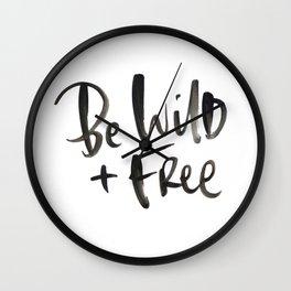 Be Wild + Free Wall Clock