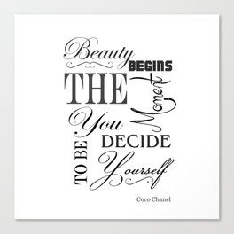 Beauty Begins The Moment You Decide To Be Yourself Quote Canvas Print